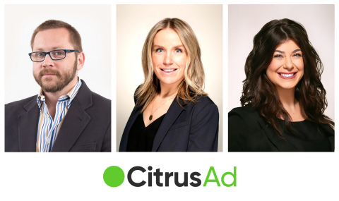 CitrusAd welcomes Mike Pisula, Senior VP Product & Engineering; Colleen Cassin, Sales Director; Christina Fonseca, Sales Director (Photo: Business Wire)