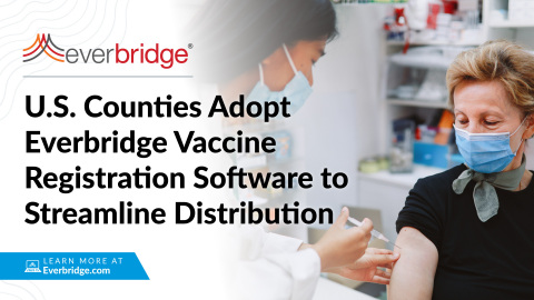 Indian River County Latest Government Agency to Roll Out Everbridge Vaccine Registration Software (Photo: Business Wire)