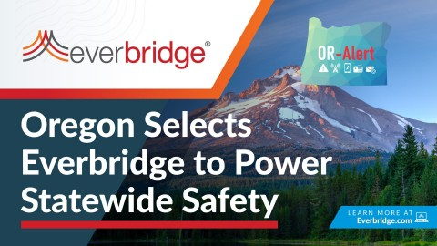 Everbridge Adds Another Statewide Win with Selection by Oregon to Power Public Alerts (Photo: Business Wire)