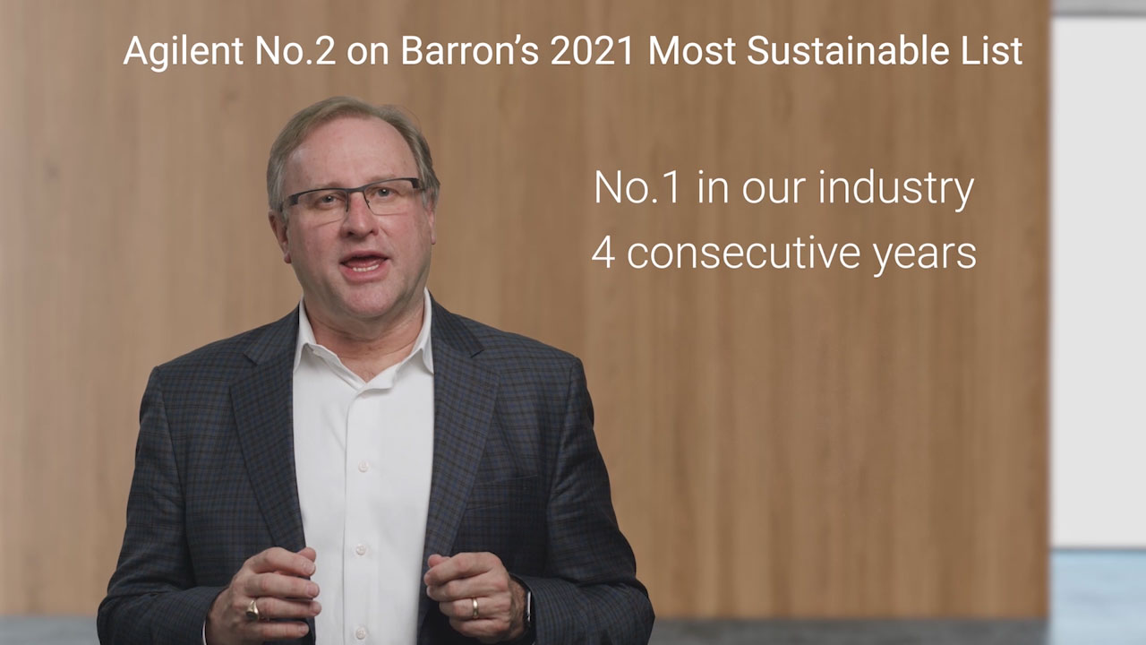 Agilent CEO, Mike McMullen comments on Agilent's number two ranking on Barron's 2021 Most Sustainable Companies list. (Video: Agilent Technologies)