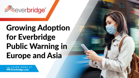 Everbridge Announces Five Public Warning Contract Wins Across Europe and Asia (Graphic: Business Wire)