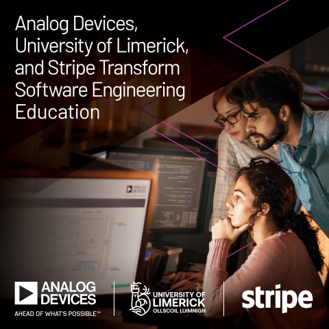 Analog Devices, University of Limerick and Stripe Collaborate to Leverage Software Technology for the Transformation of Engineering Education (Photo: Business Wire)