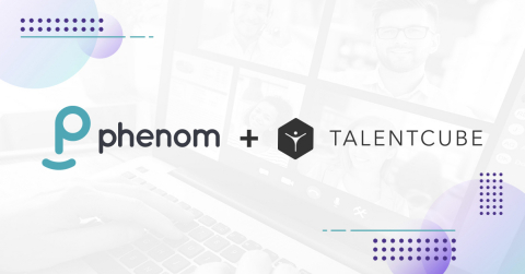 Phenom announced its acquisition of Talentcube.