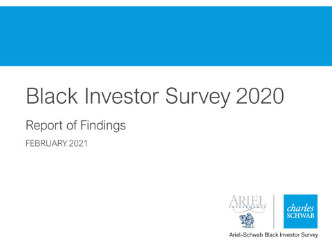 Full research findings for the 2020 Ariel-Schwab Black Investor Survey