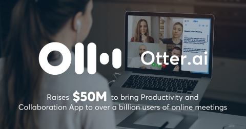 Otter.ai has transcribed over 3B minutes in over 100M online meetings. (Graphic: Business Wire)