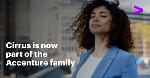 Cirrus is now part of the Accenture Family. (Photo: Business Wire)