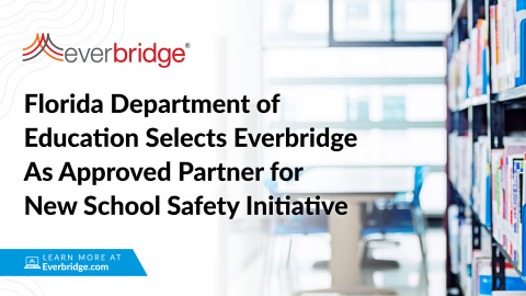Florida Department of Education Selects Everbridge As Approved Partner for New School Safety Initiative (Photo: Business Wire)