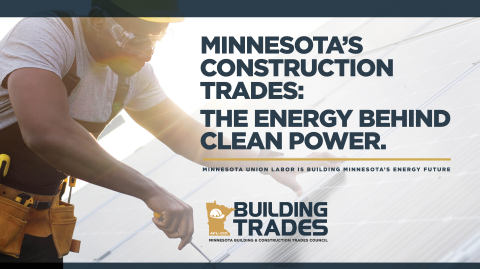 Minnesota's construction trades are the energy behind Minnesota's clean energy future. (Graphic: Business Wire)