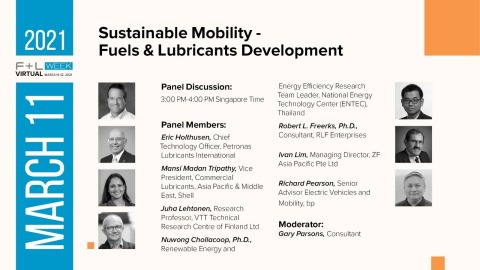 F+L Week Virtual - Sustainable Mobility Panel Discussion - Fuels & Lubricants Development