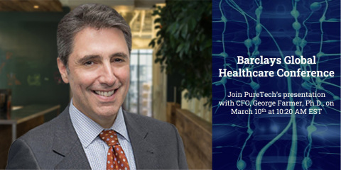 PureTech's Chief Financial Officer, George Farmer, Ph.D., will present at the Barclays Global Healthcare Conference on Wednesday, March 10th at 10:20 AM EST. (Graphic: Business Wire)