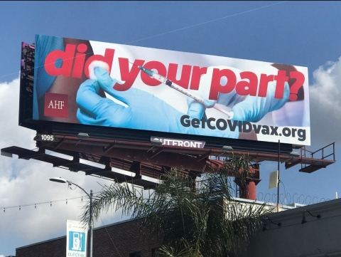 AHF launched a new billboard campaign in Los Angeles headlined: 'Did Your Part?' to encourage people to get vaccinated to prevent COVID-19 infection. (Photo: Business Wire)