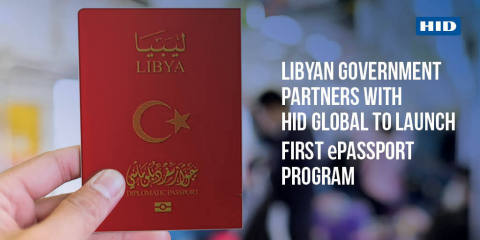 The government of Libya has partnered with HID Global to successfully deploy its first diplomatic and special ePassport program with modernized passport booklets and HID Integrale™ for secure end-to-end ePassport lifecycle management. (Photo: Business Wire)