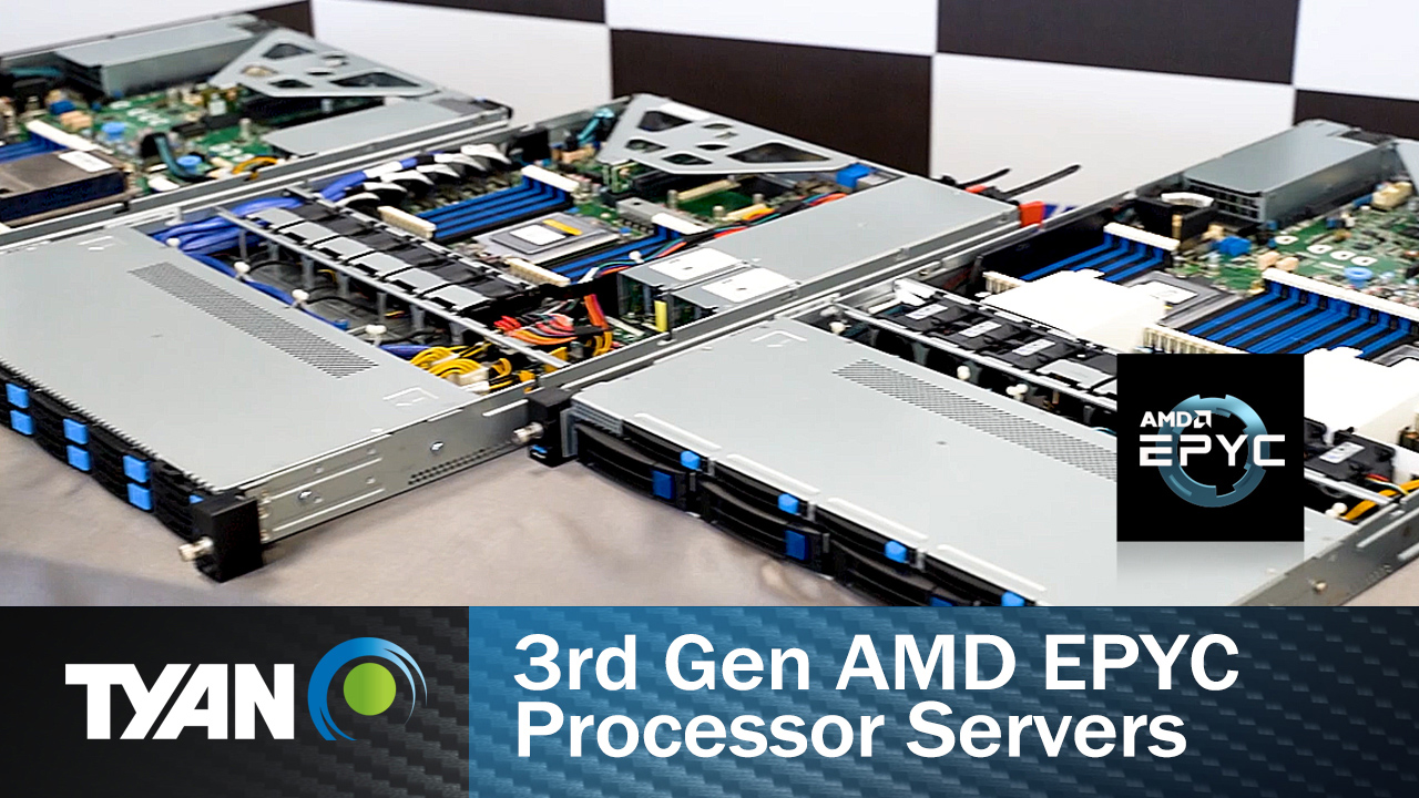 TYAN 3rd Gen AMD EPYC Processors Powered Server Platforms Deliver Leadership Performance for the Modern Data Center