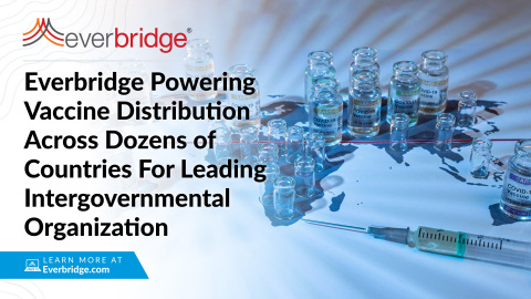 Everbridge to Power Vaccine Distribution Across Dozens of Countries in Support of Leading Intergovernmental Organization (Photo: Business Wire)