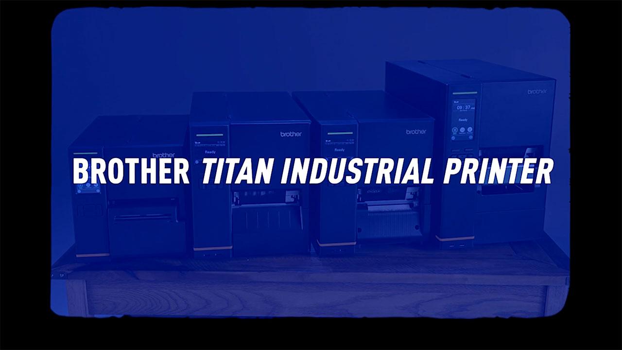 Meet the Crew of Brother Titan Industrial Printers