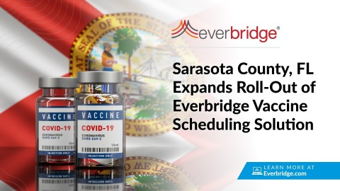 Sarasota County, FL Broadens Use of Everbridge Vaccine Scheduling Solution (Photo: Business Wire)