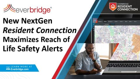 Everbridge Launches Next Generation of Its Industry-Leading Resident Connection Solution to Maximize Reach of Critical Life Safety Alerts (Photo: Business Wire)