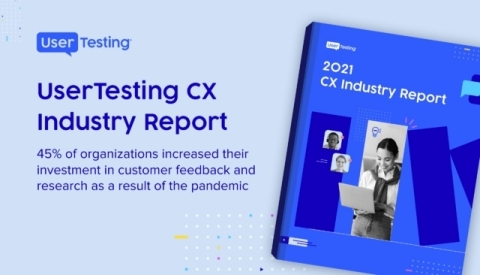 UserTesting 2021 CX Industry Report (Graphic: Business Wire)