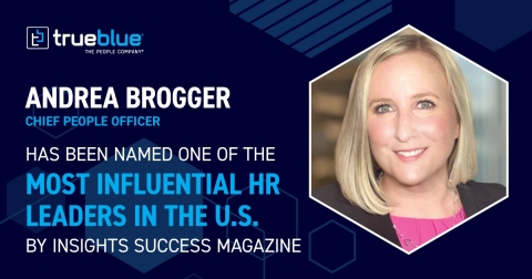 TrueBlue's Chief People Officer, Andrea Brogger, has been named one of the 10 most influential HR leaders in the U.S.