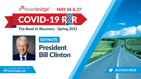 42nd President of the U.S., Bill Clinton, to Deliver Keynote at Everbridge COVID-19: Road to Recovery (R2R) Executive Summit (Graphic: Business Wire)