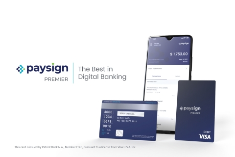 """The Paysign Premier digital bank account is a """"checkless"""" demand deposit account (DDA) with a personalized Visa® debit card. It offers accountholders access to their pay up to two days early, cash back rewards, real-time account info through a mobile app or web portal, and 24/7/365 bilingual customer care. (Graphic: Business Wire)"""