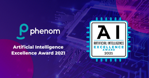 Phenom receives Business Intelligence Group's 2021 Artificial Intelligence Excellence Award for its sophisticated machine learning capabilities