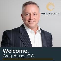 Greg Young, CIO of Vision Solar LLC