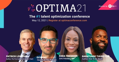 At OPTIMA21 on May 12, an all-star lineup of keynotes and 30+ speakers will give thousands of business leaders and HR strategists the insights and tools to hire great talent, design and inspire dream teams, and empower companies to achieve their goals with talent optimization. (Photo: Business Wire)
