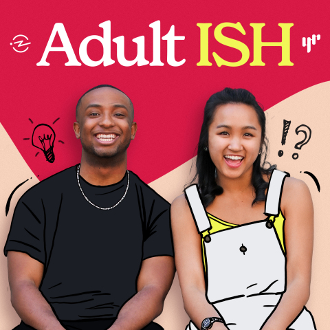 Adult ISH, the award-winning culture, storytelling, and advice podcast co-hosted by Nyge Turner and Merk Nguyen is back for an all-new season beginning today, April 8, 2021. (Photo: Business Wire)