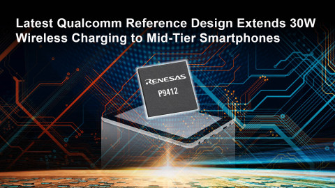 Latest Qualcomm reference design extends 30W wireless charging to mid-tier smartphones (Graphic: Business Wire)