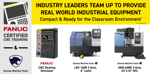 The FANUC Certified CNC Training Program now offers manufacturing skills development using Doosan machine tools. (Photo: Business Wire)