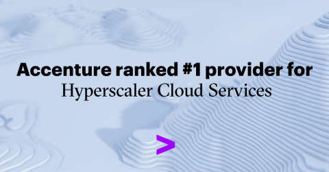 Accenture ranked #1 provider for Hyperscaler Cloud Services (Photo: Business Wire)