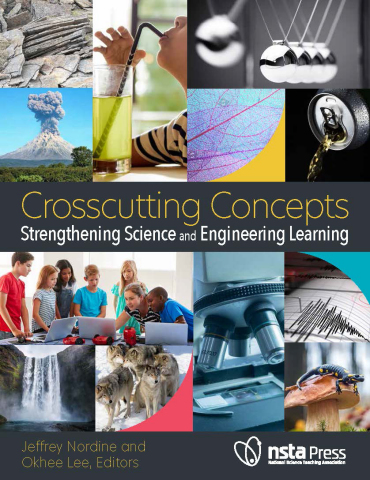 Crosscutting Concepts: Strengthening Science and Engineering Learning book cover (Photo: Business Wire)