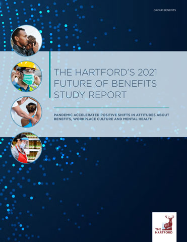 The Hartford's 2021 Future of Benefits Study Report