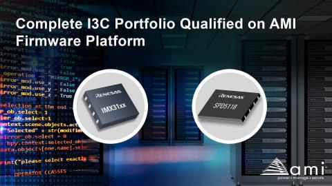 Complete I3C portfolio qualified on AMI firmware platform (Graphic: Business Wire)