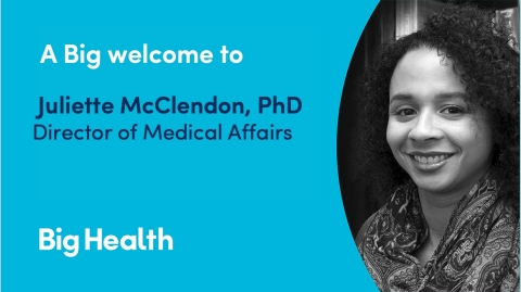 Big Health Names Equity Expert and Clinical Psychologist, Dr. Juliette McClendon, Director of Medical Affairs. Dr. McClendon Will Lead The Medical Affairs Function with Focus on Increasing the Reach of Big Health's Mental Health Solutions. (Photo: Business Wire)