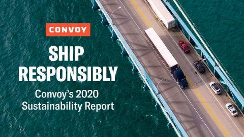 Ship Responsibly: Convoy's 2020 Sustainability Report (Photo: Business Wire)