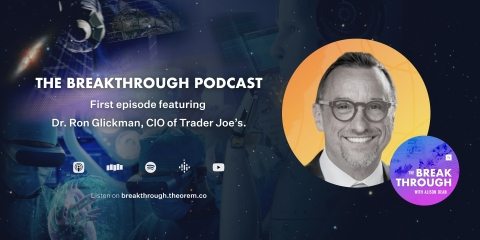 In the first episode of The Breakthrough, host Alison Dean sits down with Dr. Ron Glickman, CIO of Trader Joe's. (Photo: Business Wire)