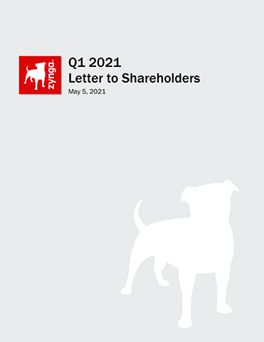ZYNGA ANNOUNCES FIRST QUARTER 2021 FINANCIAL RESULTS