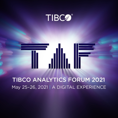 TIBCO Analytics Forum 2021 Offers a Fully Digital Experience (Graphic: Business Wire)