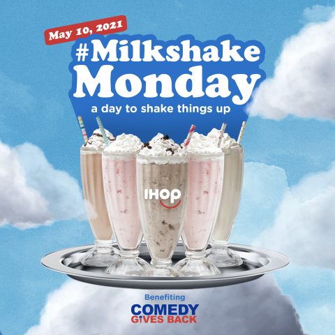 """IHOP® celebrates """"Milkshake Monday"""" nationwide with $50,000 charitable donation on Monday, May 10, 2021 (Graphic: Business Wire)"""
