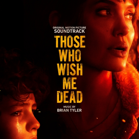 Those Who Wish Me Dead (Original Motion Picture Soundtrack) (Graphic: Business Wire)