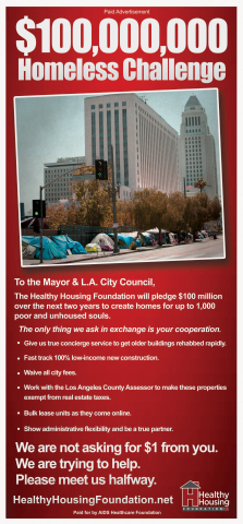 """AHF is issuing a $100 million homeless housing challenge to L.A. Mayor Eric Garcetti and the entire City Council. The challenge will be announced in a full-page, full-color advocacy ad set to run this Sunday (May 9, 2021) in the main news section of Los Angeles Times headlined """"$100,000,000 Homeless Challenge."""" AHF is NOT asking for any money from the city in the challenge. (Graphic: Business Wire)"""