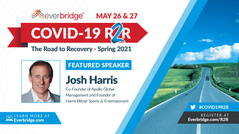 Josh Harris, Co-Founder of Apollo Global Management, to Speak at Everbridge COVID-19: Road to Recovery Executive Summit, May 26-27, 2021 (Photo: Business Wire)