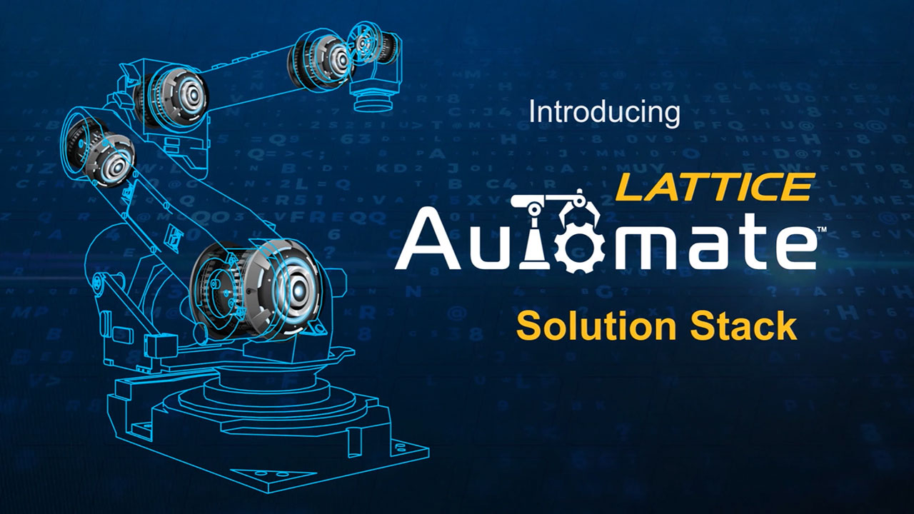 Introducing the Lattice Automate solution stack