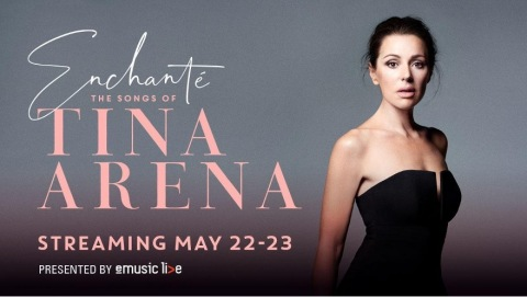 Enchanté – The Songs of Tina Arena  Live from Perth, WA - Australia (Photo: Business Wire)