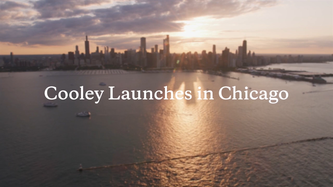 Cooley has launched in Chicago, uniting an array of preeminent Chicago-based lawyers from three major law firms to transform the legal landscape for Midwest innovators, companies and investors.