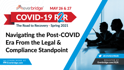Global Corporate Legal Experts Join Everbridge COVID-19: Road to Recovery (R2R) Executive Summit to Discuss Post-Pandemic Legal and Regulatory Compliance Best Practices (Photo: Business Wire)