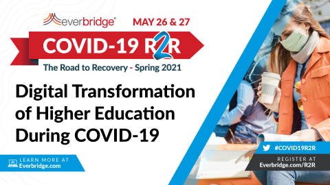 Global Higher Education Leaders Join Everbridge COVID-19: Road to Recovery Executive Summit to Discuss the Post-Pandemic Digital Transformation Across Today's Universities (Photo: Business Wire)