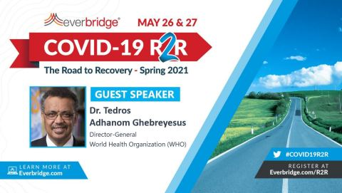 Dr. Tedros Adhanom Ghebreyesus, Director-General of the World Health Organization (WHO), to be Special Guest Speaker at Everbridge COVID-19: Road to Recovery Executive Summit (Photo: Business Wire)